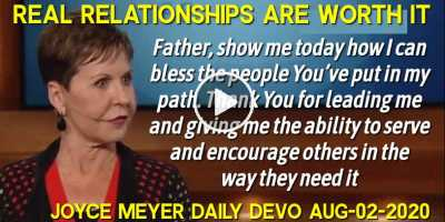 Real Relationships Are Worth It - Joyce Meyer Daily Devotion (August-02-2020)