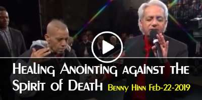 Benny Hinn - Healing Anointing against the Spirit of Death (February-22-2019)