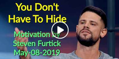 You Don't Have To Hide - Steven Furtick Motivation (May-08-2019)