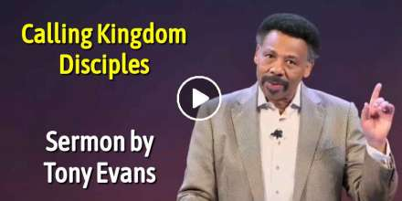 Calling Kingdom Disciples - Tony Evans (November-23-2020)