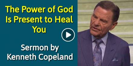 The Power of God Is Present to Heal You - Kenneth Copeland (May-28-2018)