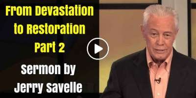From Devastation to Restoration Part 2 - Jerry Savelle (March-29-2020)