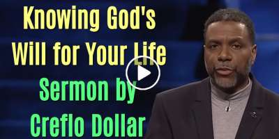 Knowing God's Will for Your Life - Creflo Dollar (April-07-2020)