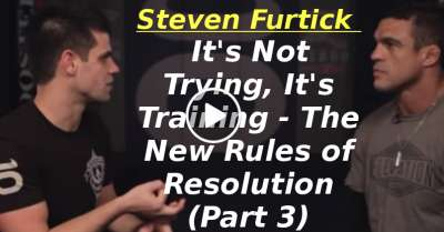 It's Not Trying, It's Training - The New Rules of Resolution (Part 3) (January-23-2020)