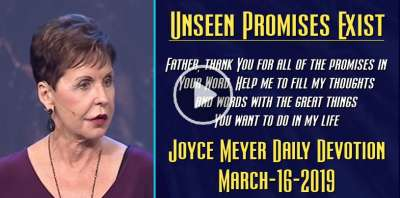 Unseen Promises Exist - Joyce Meyer Daily Devotion (March-16-2019)