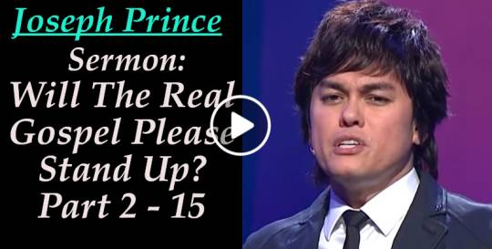 Joseph Prince - Will The Real Gospel Please Stand Up? Part 2 - 15 (August-23-2019)