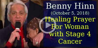 Benny Hinn (October 5, 2018) - Healing Prayer For Woman with Stage 4 Cancer