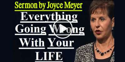 Joyce Meyer - Everything Going Wrong With Your Life (February-25-2019)