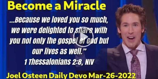 Become a Miracle - Joel Osteen Daily Devotion (March-26-2020)