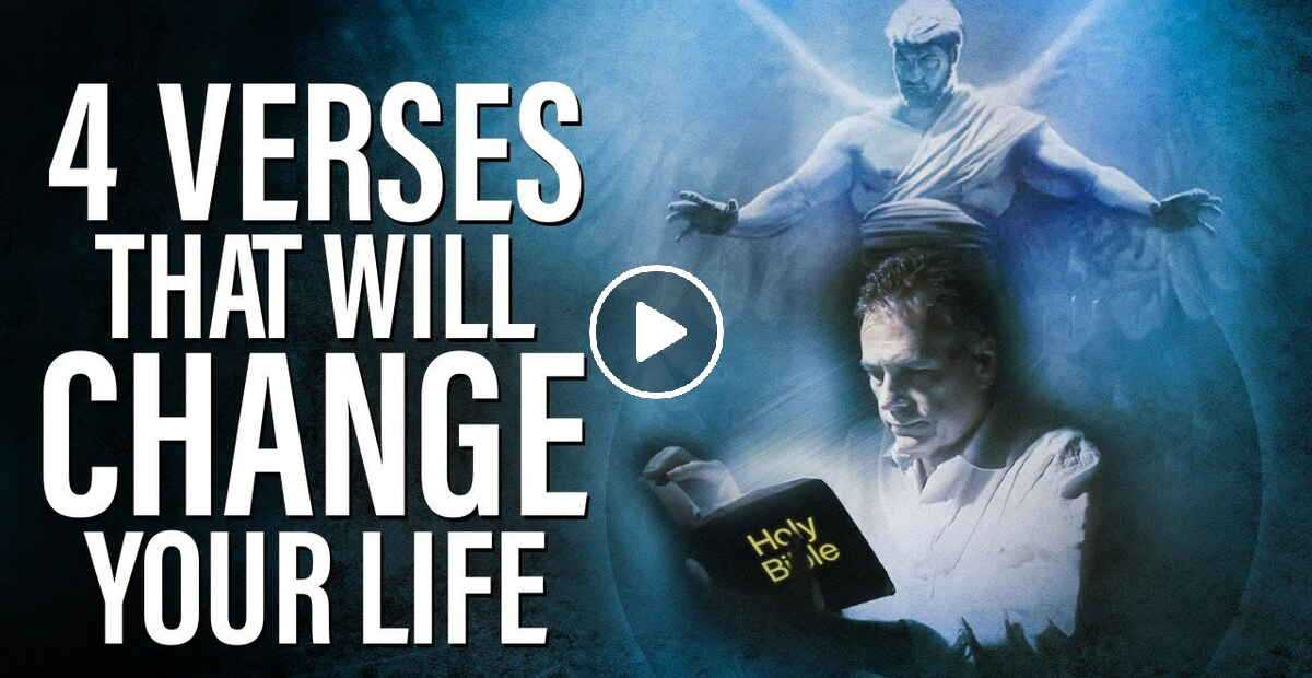 4 BIBLE VERSES that CHANGED My Whole LIFE | 4 POWERFUL VERSES - Christian Motivation