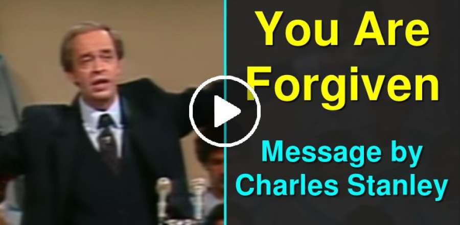 You Are Forgiven - Charles Stanley (July-13-2019)