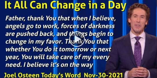 It All Can Change in a Day - Joel Osteen Today's Word (November-30-2020)