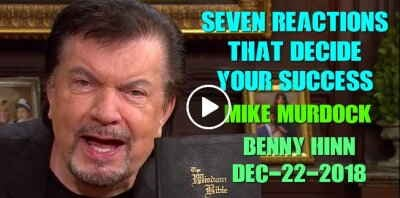 Seven Reactions That Decide Your Success - Benny Hinn (December-22-2018)