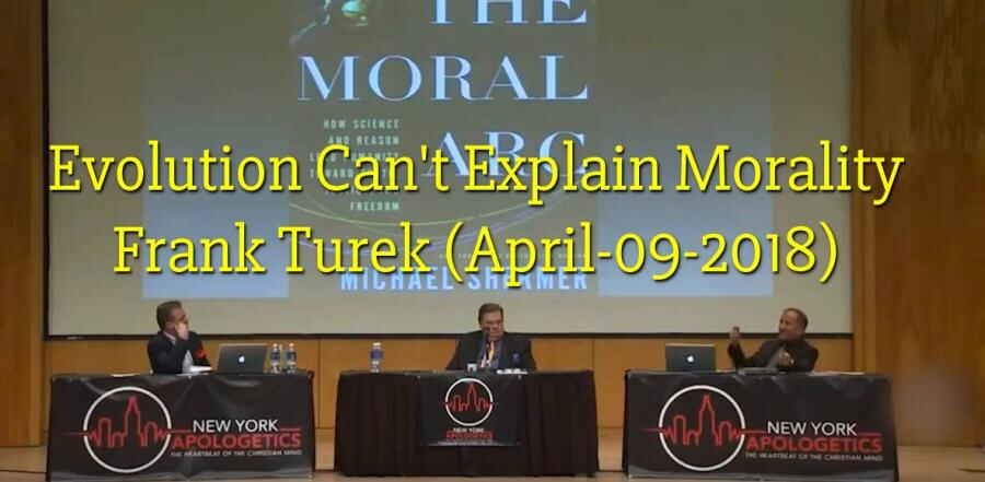 Evolution Can't Explain Morality - Frank Turek (April-09-2018)