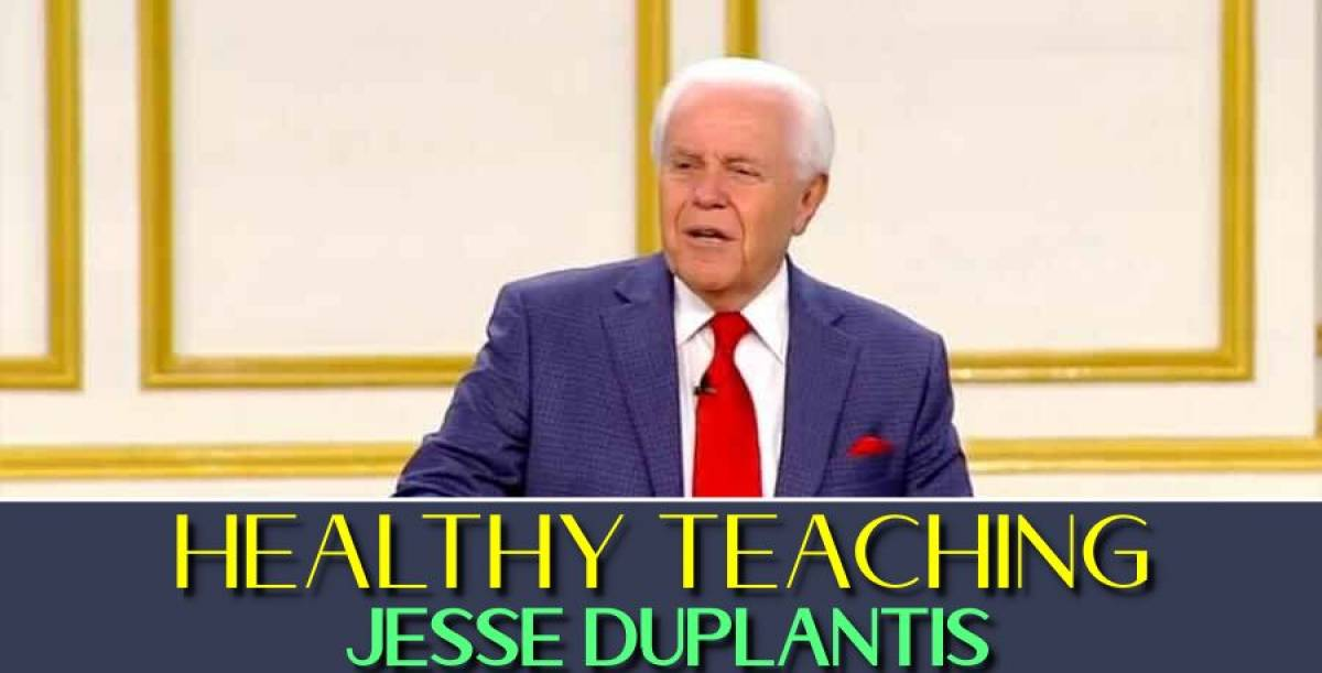 Healthy Teaching - Jesse Duplantis