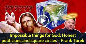 Impossible things for God: Honest politicians and square circles - Frank Turek