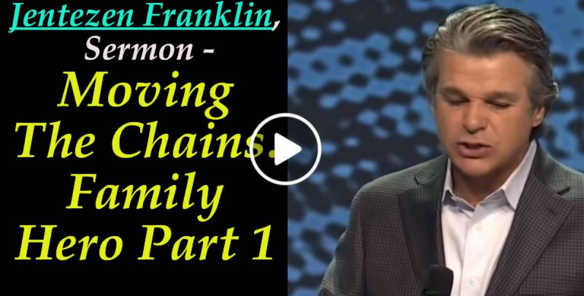 Jentezen Franklin, Sunday Sermon - Moving The Chains  Family Hero Part 1  (February-04-2019)