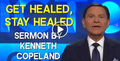 Get Healed, Stay Healed - Kenneth Copeland (September-13-2020)