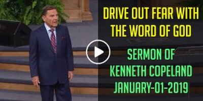 Drive Out Fear With The WORD of God - Kenneth Copeland (January-01-2019)