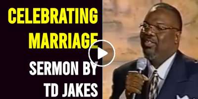 Celebrating Marriage - TD Jakes (March-04-2021)