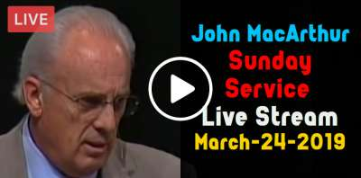 John MacArthur Sunday Service Live Stream March-24-2019 in Grace Community Church