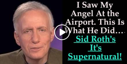 I Saw My Angel At the Airport. This Is What He Did… - Sid Roth's It's Supernatural! (October-04-2019)