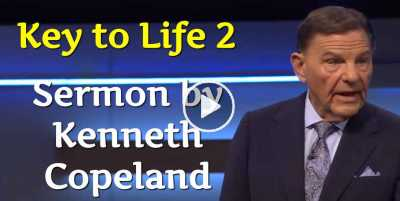 Key to Life 2 - Kenneth Copeland (August-25-2020)