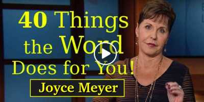 Joyce Meyer - 40 Things the Word Does for You (Full version)
