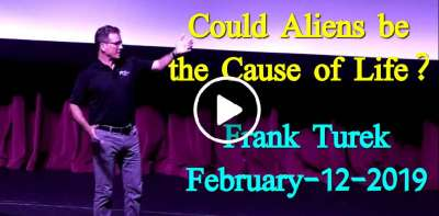 Could Aliens be the Cause of Life? - Frank Turek (February-12-2019)