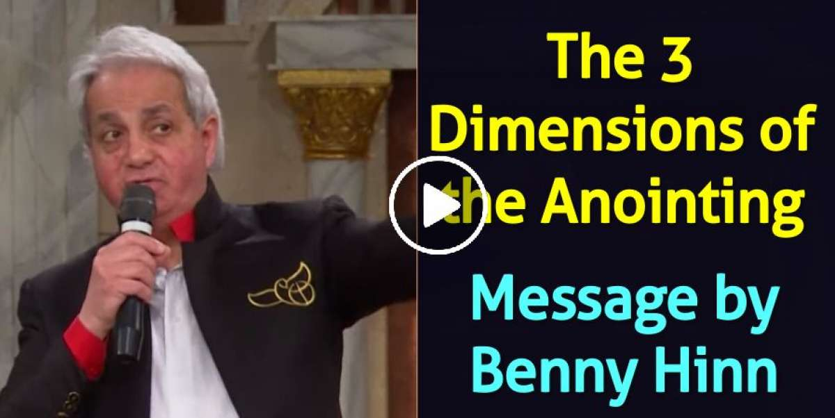 The 3 Dimensions of the Anointing - Benny Hinn (March-14-2020)