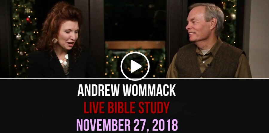 Andrew Wommack Live Bible Study - November 27, 2018