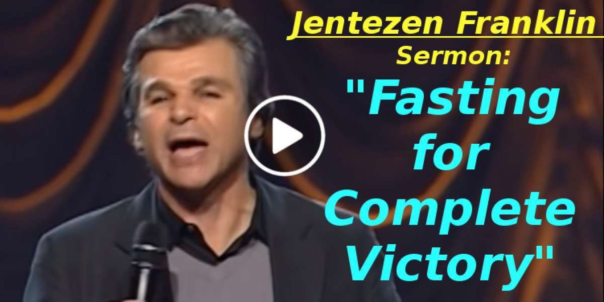 """Fasting for Complete Victory"" with Jentezen Franklin (December-02-2019)"