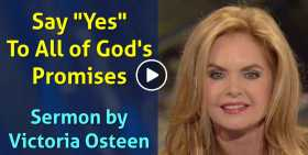 "Say ""Yes"" To All of God's Promises - Victoria Osteen (October-30-2020)"