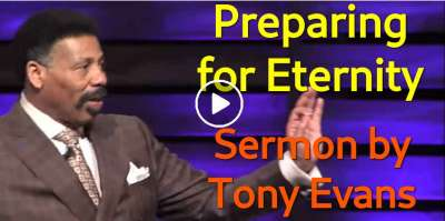 Preparing for Eternity - Tony Evans (September-09-2019)