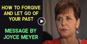 How to Forgive and Let Go of Your Past - Joyce Meyer (October-21-2020)