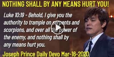 NOTHING SHALL BY ANY MEANS HURT YOU! - Joseph Prince Daily Devotion (March-16-2019)