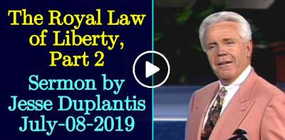 The Royal Law of Liberty, Part 2 - Jesse Duplantis (July-08-2019)