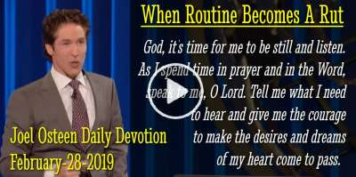 When Routine Becomes A Rut - Joel Osteen Daily Devotion (February-28-2019)