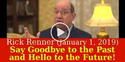 Rick Renner (January 1, 2019)— Say Goodbye to the Past and Hello to the Future!