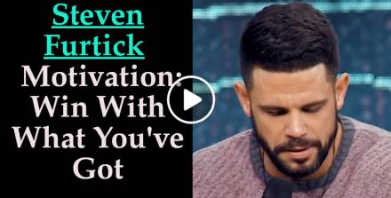Win With What You've Got - Steven Furtick Motivation (May-10-2019)