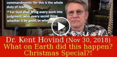 Dr. Kent Hovind (November 30, 2018) - What on Earth did this happen? Christmas Special?!
