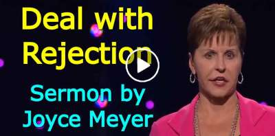 Deal with Rejection - Joyce Meyer (August-09-2019)