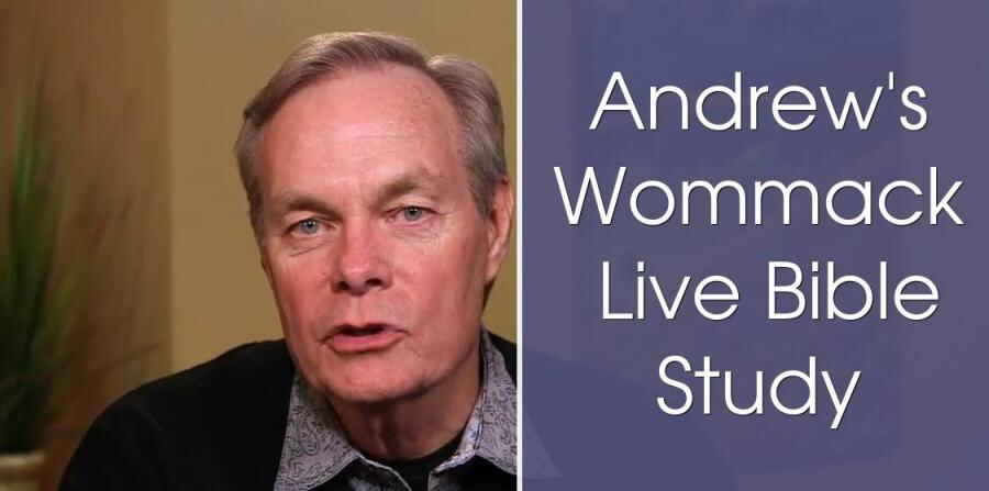 Andrew's Wommack Live Bible Study (Feb 06 2018)