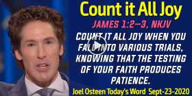 Count it All Joy - Joel Osteen Today's Word (September-23-2020)