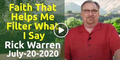 Faith That Helps Me Filter What I Say - Rick Warren, sunday sermon (July-20-2020)