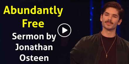 Jonathan Osteen - Abundantly Free (April-17-2019)