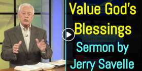 Value God's Blessings - Jerry Savelle (December-15-2019)