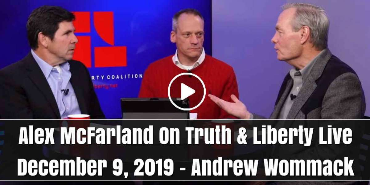 Alex McFarland On Truth & Liberty Live - December 9, 2019 - Andrew Wommack
