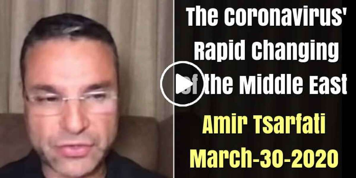 Amir Tsarfati: The Coronavirus' Rapid Changing of the Middle East (March-30-2020)