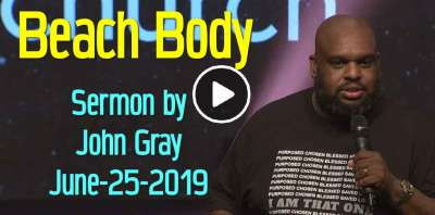 Beach Body - John Gray (June-25-2019)